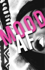 MOOD AF by nbachimera