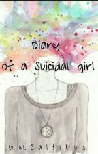Dairy of a Suicidal girl  by Gl3_ndy
