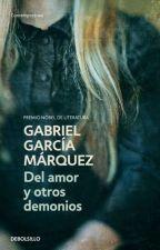 del amor y otros demonios gabriel garcia marquez by AngieMogollon0