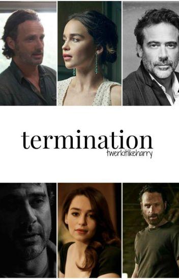 Termination ➵ Rick Grimes/Negan (TWD)
