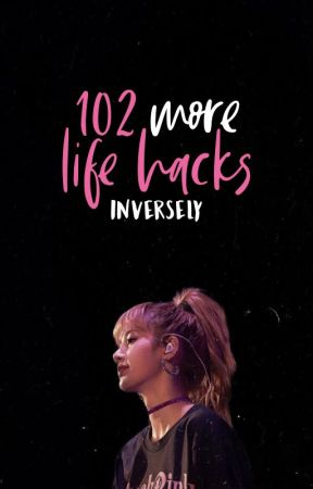 105 More Life Hacks by sarcasticallyalive