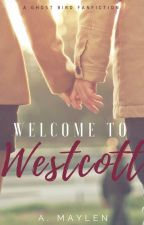 Welcome to Westcott (Coming Summer 2017) by amaylen