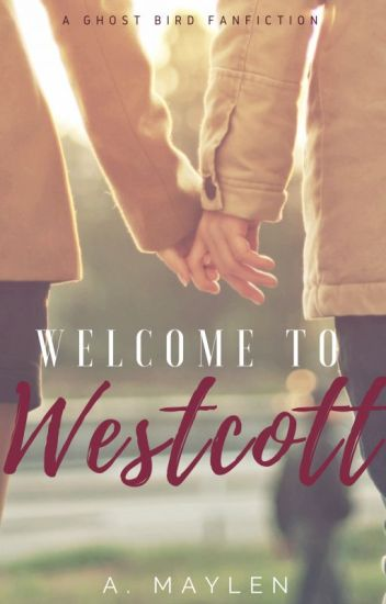 Welcome to Westcott (ON HOLD)