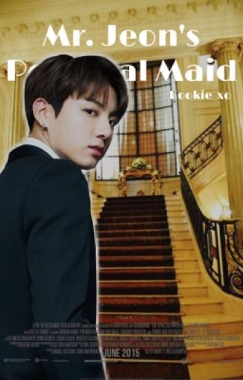 Mr. Jeon's Personal Maid |(on-hold)