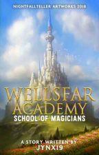 Wellsfar Academy: School of Magicians [ REVISING ] by jynx19