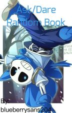 Ask, Dare and the Random book of the magnificent Sans!  by XNagito_KomaedaX