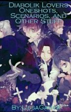 Diabolik Lovers Oneshots, Scenarios, And Other Stuff by Thicc_Smol_Bean