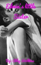 Edwin Burgos little sister// z.c.  by abbylayne1999