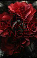 The Darkest Angel (Sequel To The Dark Side)  by ChemmyCherry
