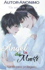 Ángel de la Muerte. (Tomarry) by Autor-Anonimo