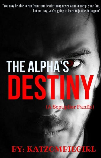 The Alpha's Destiny (A Septiplier Fanfic)