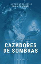 Cazadores de Sombras: Los Reinos Secretos by Mara170