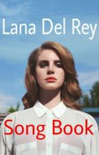 Lana Del Rey (song book) by danii_sav