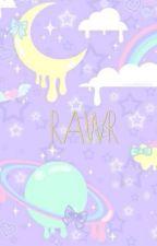 Rawr by Chasing_My_Mind