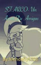 Starco- Un Amor De Amigos? [Pausada] by N_A_E_M_5703
