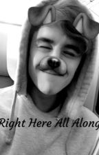 Right Here All Along (a Connor Franta fanfiction) by __BrokenGeneration__