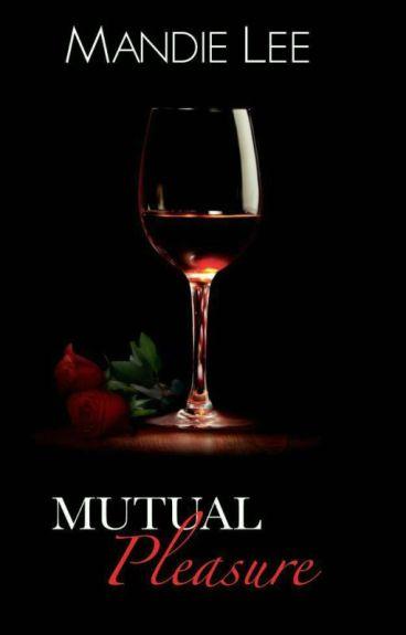 Mutual Pleasure (Complete)