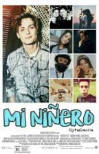 Mi Niñero || Julian Jordan & Tú || [Pausada] by OjitosGxrrix
