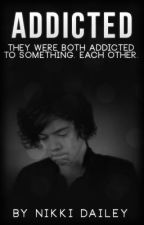 Addicted by _Just_Nikki_