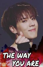 The Way You Are (Yugyeom) by TulseDGyeom