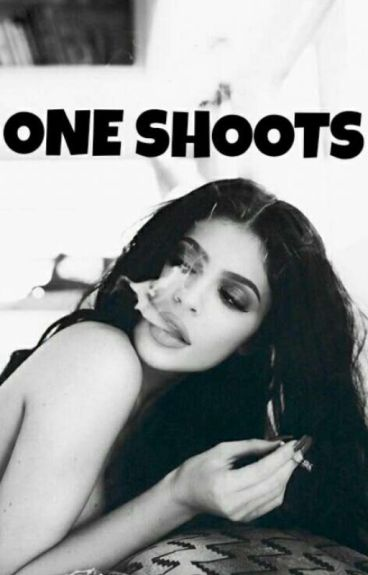 •|One Shoots|•