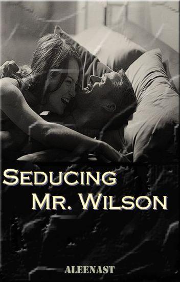 Seducing Mr. Wilson