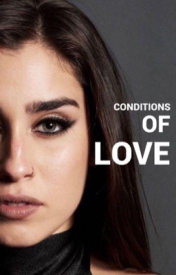 Conditions Of Love. (Camren)