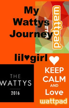 My Wattys Journey by lilheartgirl