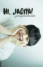 Hi, Jagiya! || JeongCheol by jeongcheolness