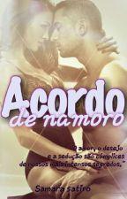 Acordo De Namoro. (Duologia Nuniz) by SamaraSatiro6