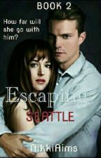 Escaping Seattle(Book II) by NikkiAims