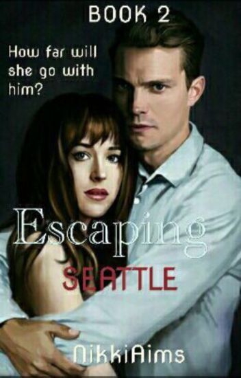 Escaping Seattle(Book II)