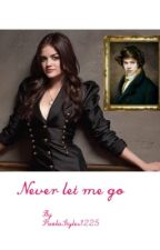 Never let me go  (Harry Styles) by PaolaStyles1225