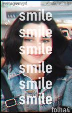 Smile (;  ||CAMREN|| by folhaA4