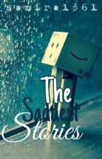 Short Sad stories: The saddest stories by samira1361