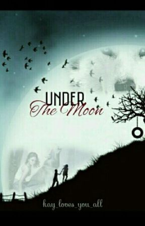 Under The Moon ||Abgebrochen|| by Drreamcaatcher