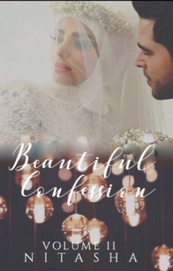 Beautiful Confession (Vol II) (✔️)