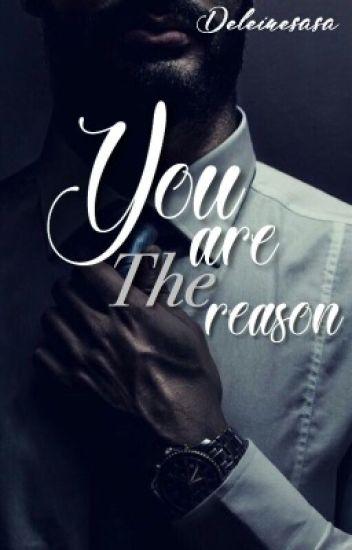 You Are The Reason (REVISI-GANTI JUDUL)