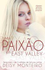 Redenção em East Valley by AutoraDeisy