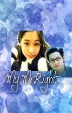 My Mr. Right. . . by MadelleneKongPeu00f1