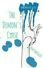• The Demon's Curse • by PrincessRoxxx