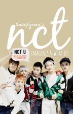 NCT IMAGINES & WHAT IFS by auvreeey