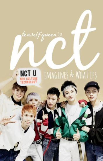 NCT IMAGINES & WHAT IFS
