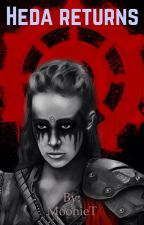 Heda Returns by MoonieT