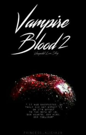 Vampire Blood 2: Unexpected Love Story