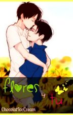 Flores y tú by -Spica-