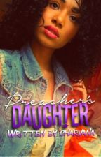 Preacher's Daughter [Editing Soon] by charvana