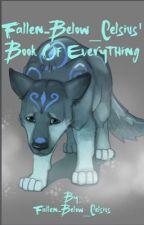 Fallen-Below_Celsius' Book Of Everything by Fallen-Below_Celsius
