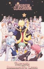 Target: Assassin Love {Assassination Classroom x Reader} by Bonnielover29