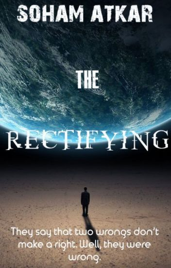 The Rectifying